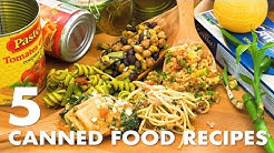 QUARANTINE (LOCKDOWN) CANNED FOOD - 5 QUICK & EASY RECIPES FROM THE PANTRY