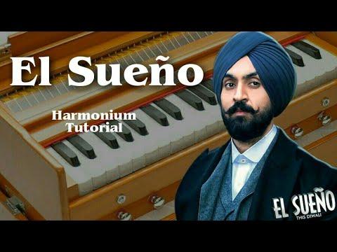 Diljit Dosanjh - El Sueno ft. Tru Skool Harmonium Tutorial