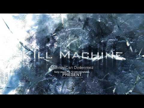 Kill Machine Template İntro | 2015