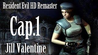 Resident Evil HD Remaster | Let's Play en Español | (Jill Valentine) Capitulo 1