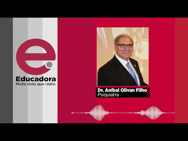 Psiquiatra Aníbal Olivan Filho fala sobre casos de depressão em crianças e adolescentes