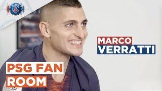 PSG FAN ROOM - EP1 - MARCO VERRATTI