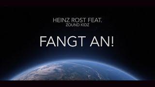 Heinz Rost feat. Zound Kidz - Fangt an! (Umwelthymne)