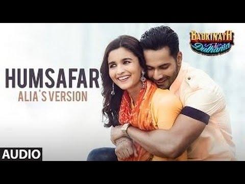 "Humsafar : Alia Bhatt Version lyrics with karaoke | Varun Dhawan|""Badrinath Ki Dulhania"" |"