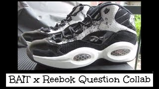 BAIT x Reebok Question