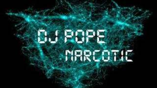 Dj Pope - Narcotic