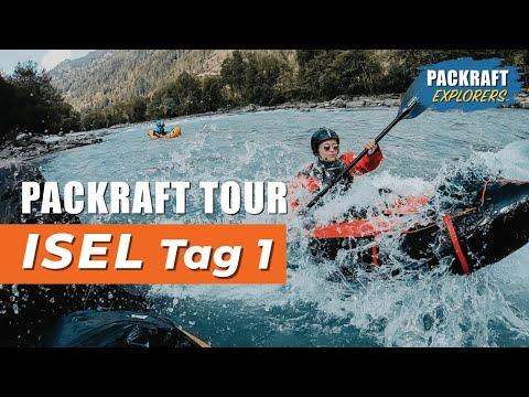 PACKRAFT TOUR: Isel - Huben - Ainet - Mädelsausflug Tag 1 (2019)