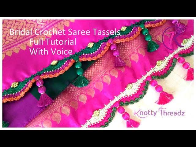 Bridal Crochet Saree Tassels   Saree Kuchu   Full Tutorial with Voice   www.knottythreadz.com