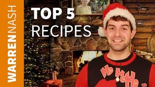 Christmas Recipes Easy - My Top 5 - Recipes by Warren Nash