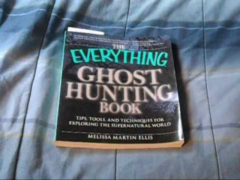Book Review 13 -  The Everything Ghost Hunting Book