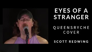 Eyes of a Stranger - Queensryche Cover - Scott Redwing Project