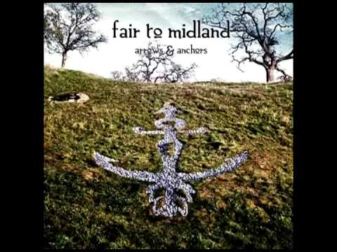 Arrows And Anchors (Full album) - Fair To Midland