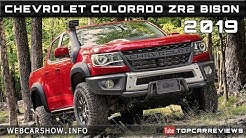 2019 CHEVROLET COLORADO ZR2 BISON Review Rendered Price Specs Release Date