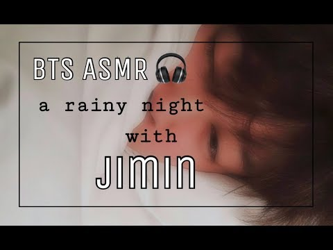 [BTS ASMR] A Rainy Night With Jimin | Talking | Singing | Soft And Deep Breathing | Rain Sounds