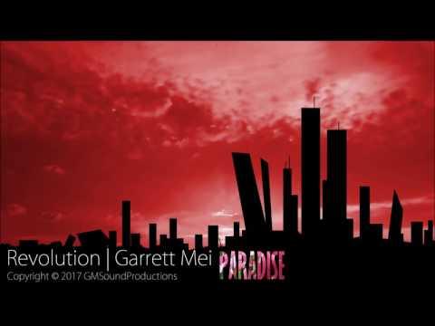 Garrett Mei - Revolution - Paradise