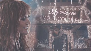 Gambar cover Multicouples || My Only One [B-day Collab]