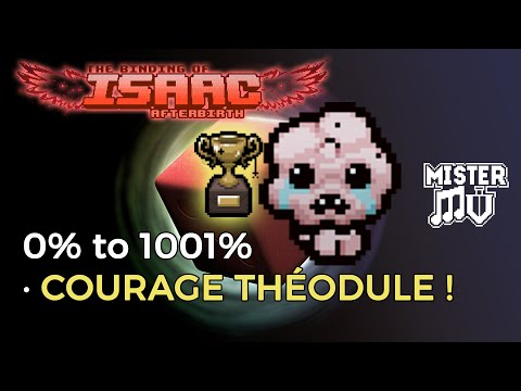 [Binding of Isaac Afterbirth] Courage Théodule ! (The Guardian)