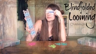 BLINDFOLDED LOOMING CHALLENGE - SoCraftastic - Rainbow Loom