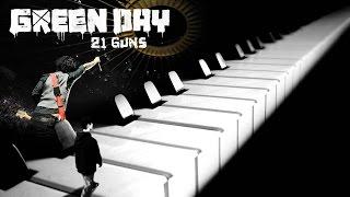 21 Guns - Green Day Piano Cover