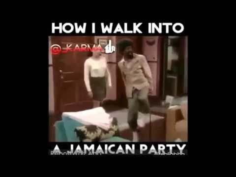 How Jamaica Walk into a Jamaican Party!!