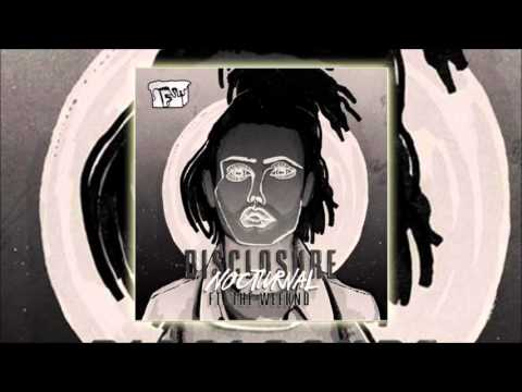 Disclosure (ft. The Weeknd) - Nocturnal (DJ Frostbyt3's Trap Edit)