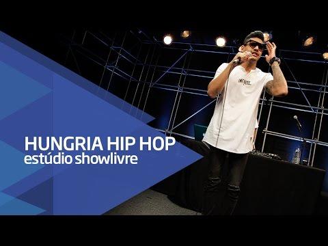 """""""O playboy rodou"""" - Hungria Hip Hop no Estúdio Showlivre 2016"""