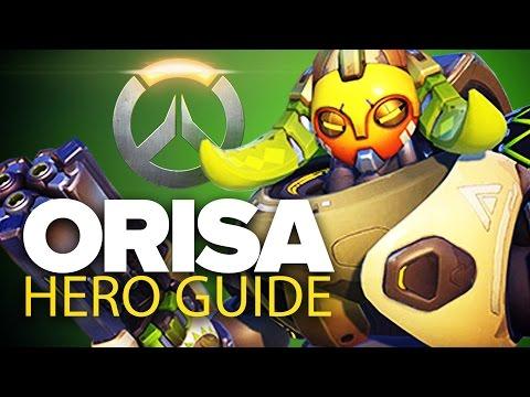"Overwatch - Orisa Guide "" Complete Hero Breakdown"""