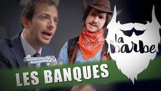 LES BANQUES (feat. BENOIT BLANC) - LA BARBE