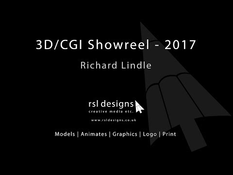 RSL Designs 3D/CGI Showreel - 2017