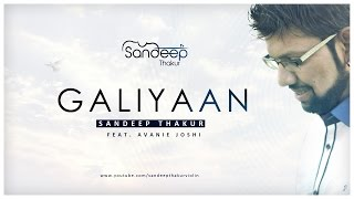 Galiyaan (Violin Cover) | Sandeep Thakur Feat. Avanie Joshi