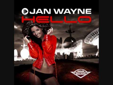 Jan Wayne - Hello (Thomas Petersen Radio Edit)