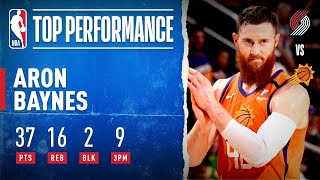 Aron Baynes Erupted For A Career-High 37 PTS & 9 3PM