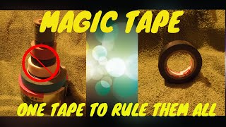 MAGIC TAPE?