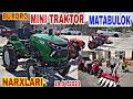 Gambar cover MINI TRAKTOR MATABULOK   NARXLARI BUXORO Матабулок  Трактор Кишлок хожалик  Техникалари  19.04.2021