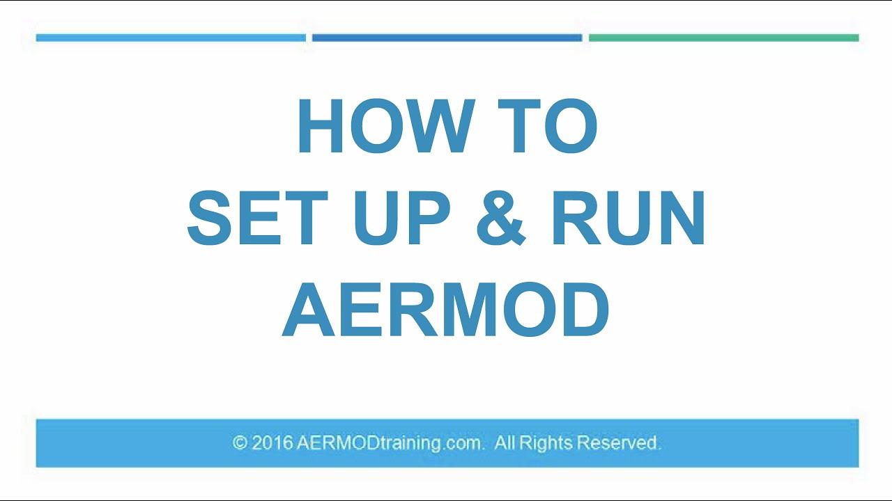 How to Set Up & Run AERMOD | AERMOD Training