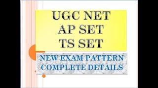 UGC NET AP SET TS SET NEW EXAM PATTERN COMPLETE DETAILS