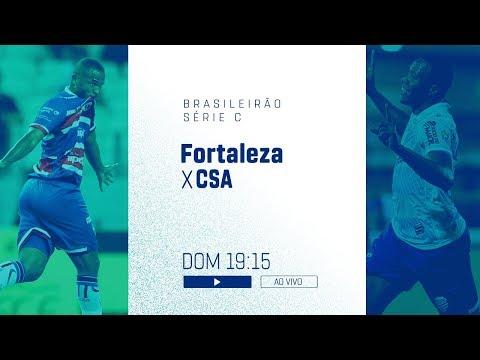 Fortaleza x CSA  - AO VIVO