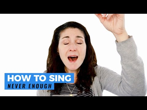 "How To Sing ""NEVER ENOUGH"" from The Greatest Showman"