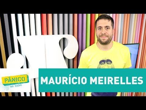 Maurício Meirelles - Pânico - 13/07/17