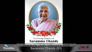 Saramma Chandy (91) Funeral Service: Monday, October 3rd 8:30 - 11:30 AM