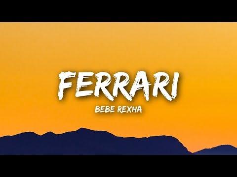 Bebe Rexha - Ferrari (Lyrics / Lyrics Video)
