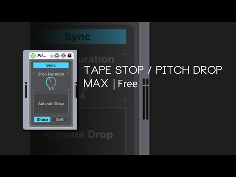 Max Device | Tape Stop / Pitch Drop [Free Device]