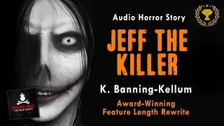 """Jeff the Killer"" Creepypasta Award Winning Rewrite FREE Horror Story Audiobook (Scary Stories)"