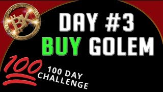 BUY GOLEM GNT! Day #3⚡ Free Bitcoin Cryptocurrency Technical Analysis & How Trade Invest Bitcoin BTC