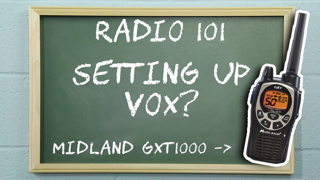 How To Set VOX on a Midland GXT1000   Radio 101