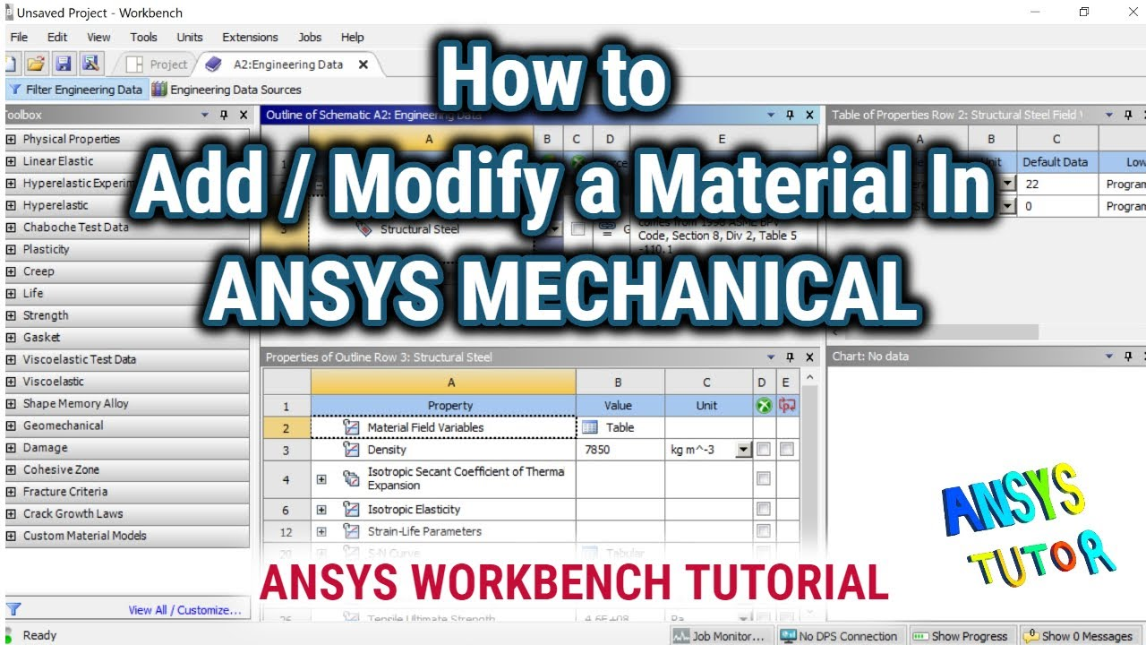 ANSYS Workbench Tutorial: How to Add/Modify a Material(For Structural  Analysis only)