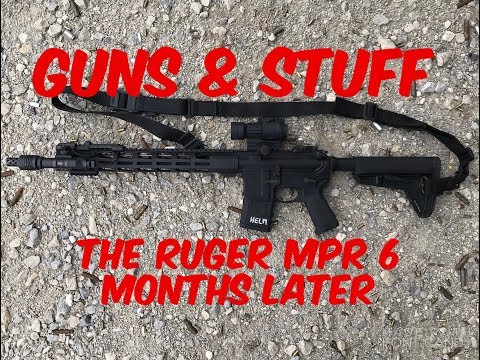 The Ruger AR-556 MPR, 6 months later...