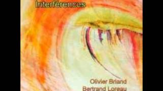 Olivier Briand & Bertrand Loreau - Interférences Part V