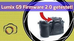Lumix G9 Firmware 2.0 getestet