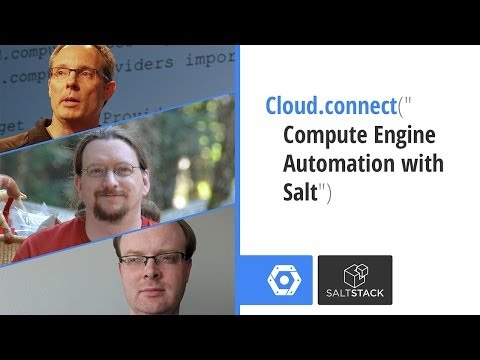"Cloud.connect(""Compute Engine Automation with Salt"")"